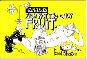 Bananas are not the only fruit by David Shenton